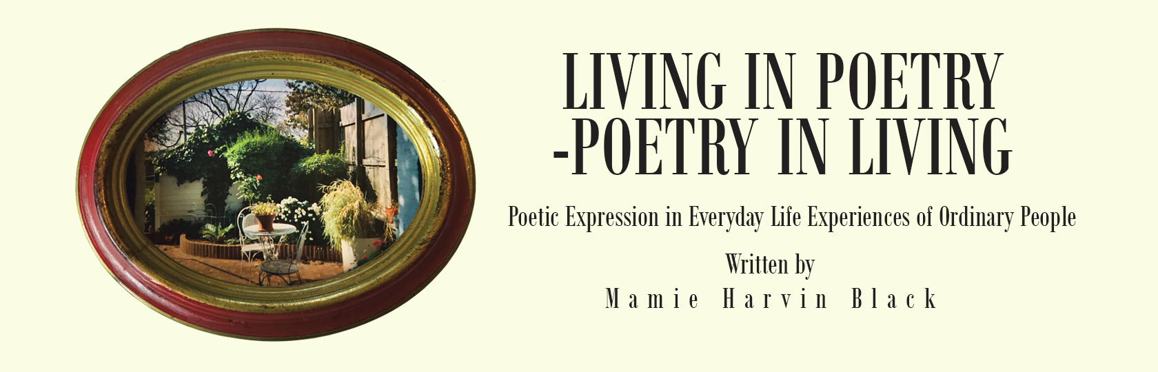 Living in Poetry—Poetry in Living